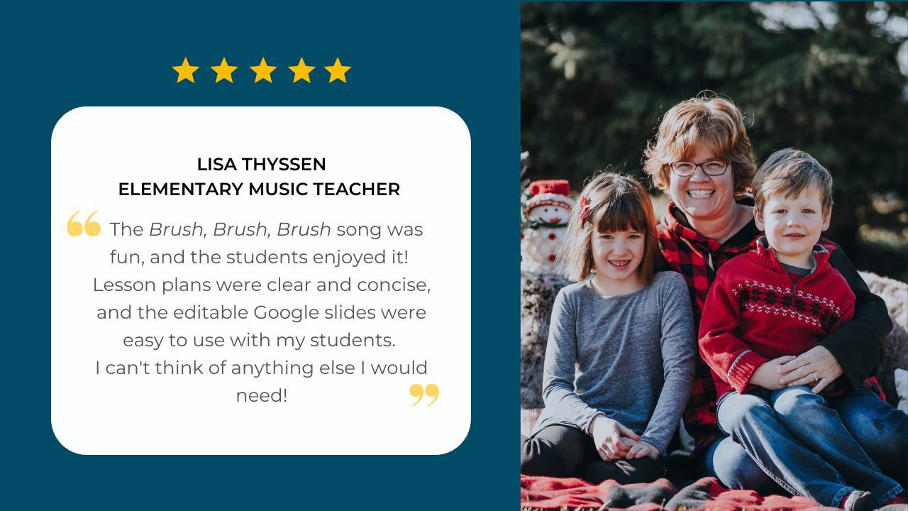Elementary music teacher Lisa Thyssen shares her testimonial about her experience using the Brush, Brush, Brush curriculum unit by SteveSongs
