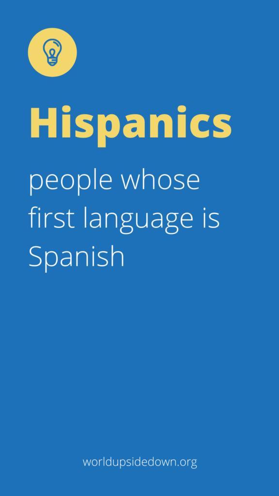 definition of the word hispanics for music activities for Hispanic Heritage Month